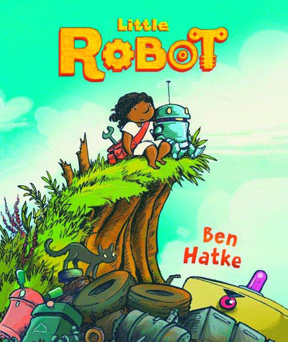 Little Robot HC, Signed by Ben Hatke!