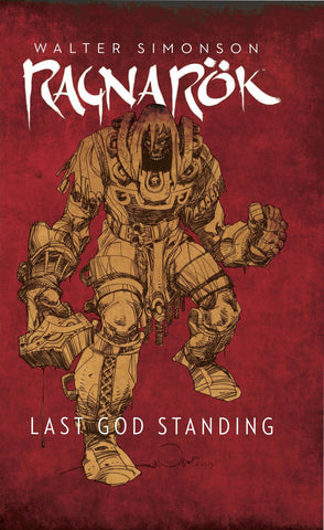 Ragnarok Volume One HC, signed by Walter Simonson!