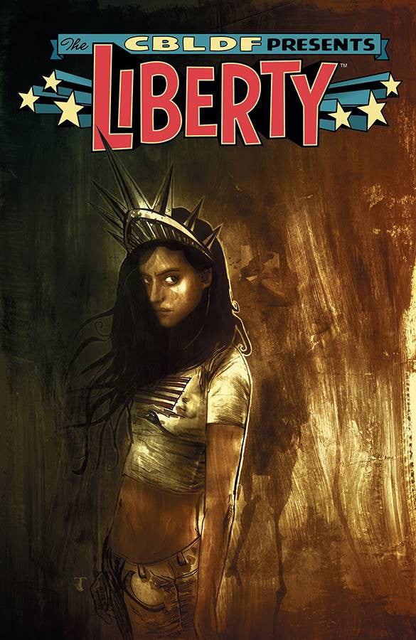 THE CBLDF PRESENTS LIBERTY - Softcover