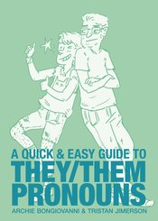 Quick & Easy Guide to They/Them Pronouns GN, Signed by Archie Bongiovanni