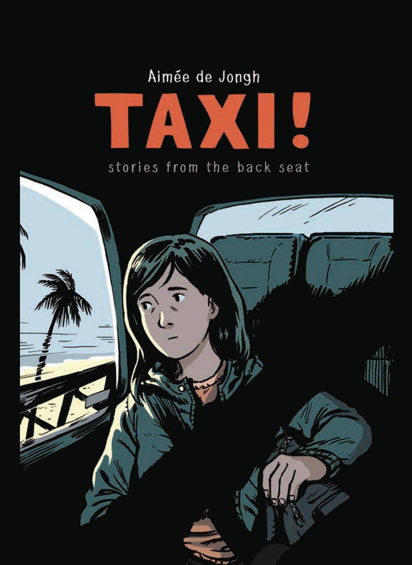 Taxi: Stories From The Backseat GN, Signed by Aimée De Jongh