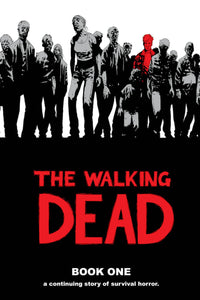The Walking Dead Vol 1 HC, Signed by Charlie Adlard or Robert Kirkman!