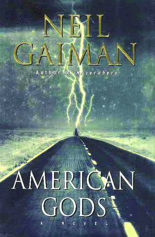 American Gods HC, signed by Neil Gaiman!