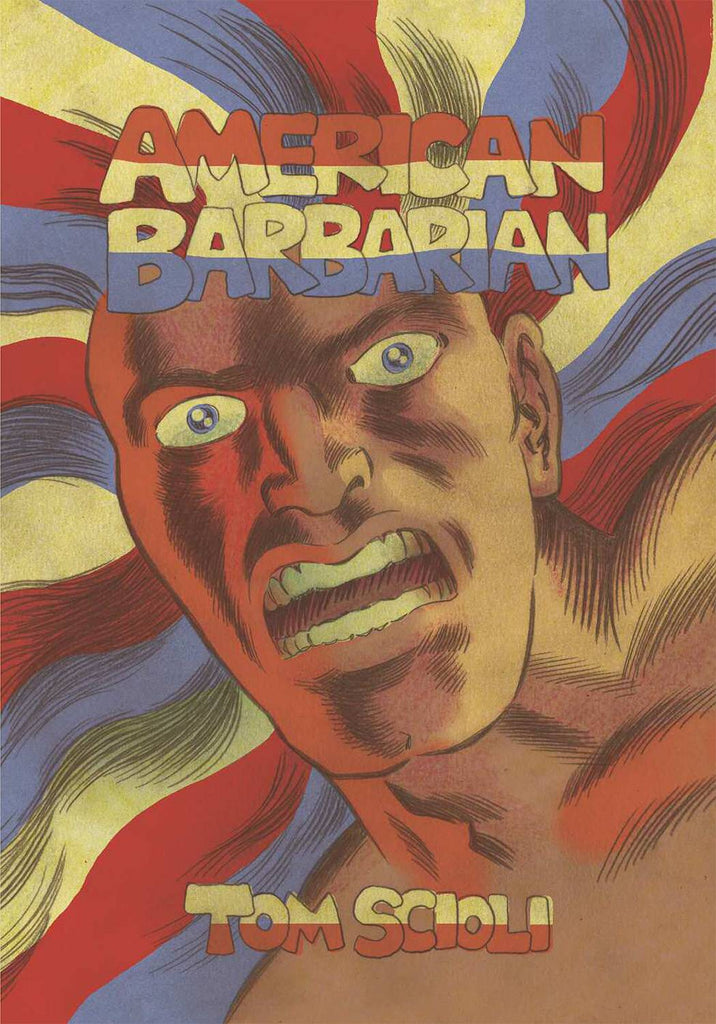 American Barbarian Complete Series HC, signed by Tom Scioli!