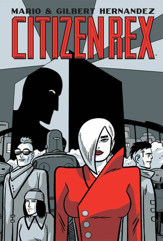 Citizen Rex HC, signed by Gilbert Hernandez!