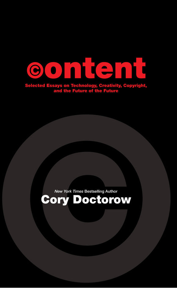 Content Softcover, signed by Cory Doctorow!