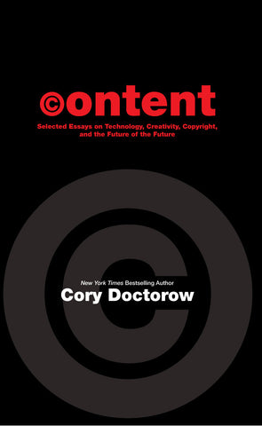 CONTENT, softcover Signed by Cory Doctorow