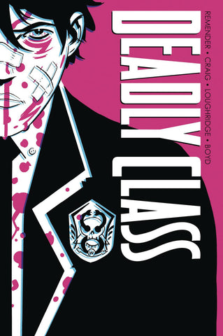 Deadly Class Volume One Hardcover, Signed by RICK REMENDER!