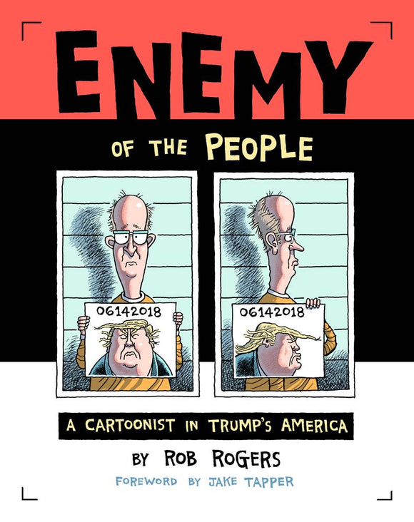Enemy of the People, Signed by Rob Rogers!