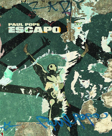 Escapo HC, signed by Paul Pope!