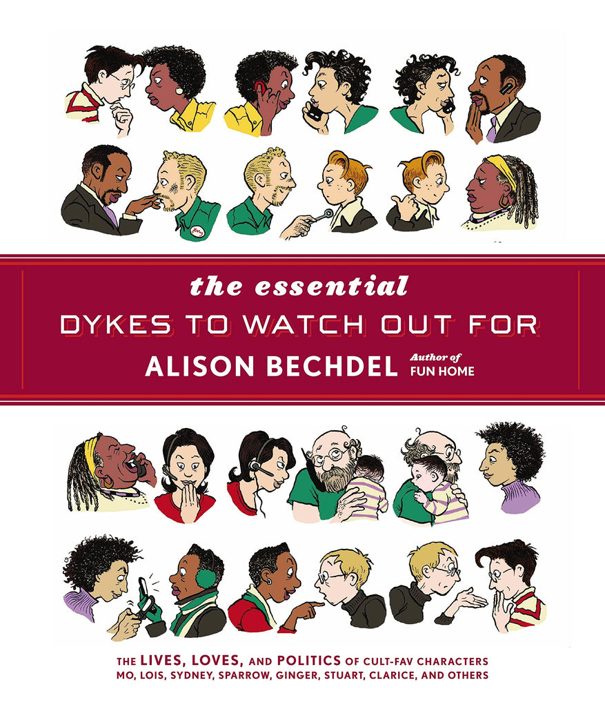 The Essential Dykes to Watch Out For HC, Signed and Sketched by Alison Bechdel!