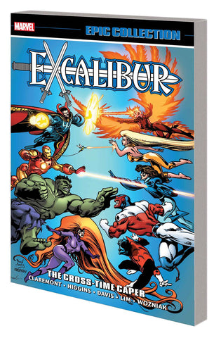 Excalibur Epic Collection: Cross-Time Caper TP, signed by Chris Claremont or Alan Davis!