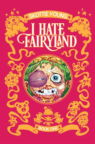 I Hate Fairyland Volume One Deluxe HC, signed by Skottie Young!