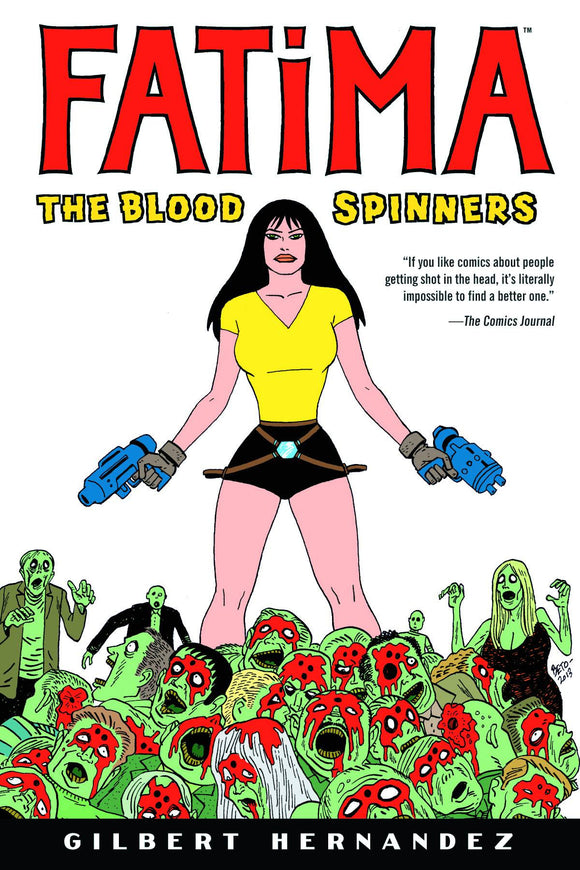 Fatima: The Blood Spinners HC, signed by Gilbert Hernandez!