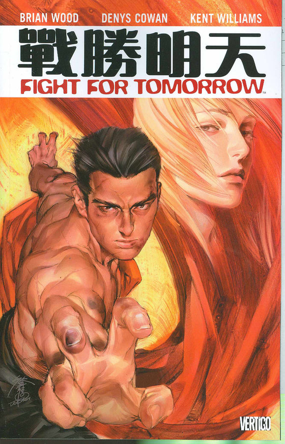Fight For Tomorrow TP, signed by Brian Wood!