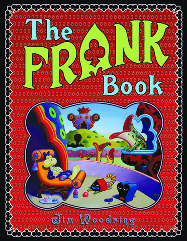 Frank Book SC, signed by Jim Woodring!