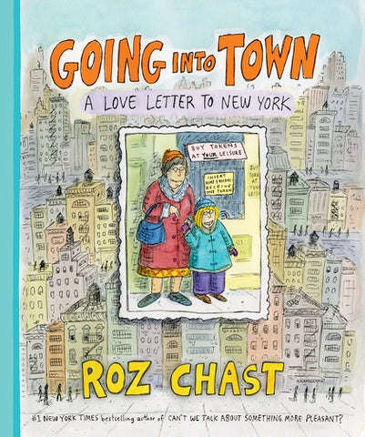 Going into Town HC, Signed by Roz Chast!