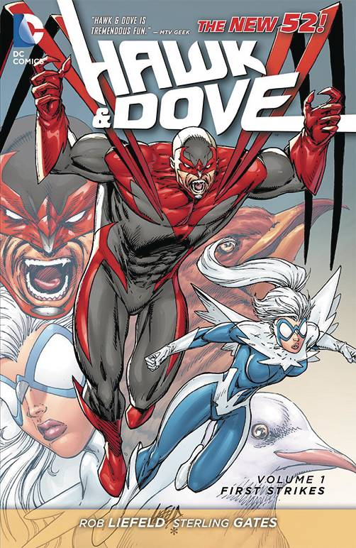 Hawk And Dove TP Vol 1 : First Strikes, Signed By Rob Liefeld!