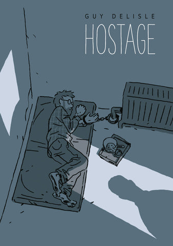 Hostage HC, signed by Guy Delisle!
