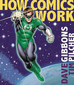 How Comics Work TP, Signed by Dave Gibbons!