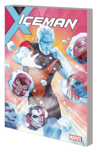 Iceman: Thawing Out Volume One TP, Signed by Sina Grace!