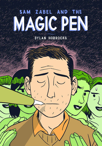 Sam Zabel & the Magic Pen HC, signed by Dylan Horrocks!