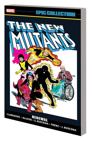 New Mutants Epic Collection: Renewal TP, signed by Chris Claremont!