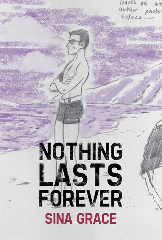 Nothing Lasts Forever TP, Signed by Sina Grace!
