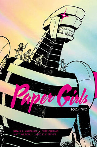 Paper Girls Volume Two HC, PERSONALIZED by Brian K. Vaughan!