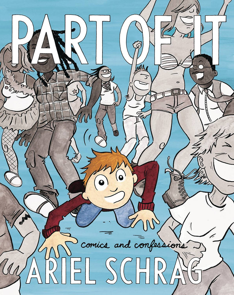 Part of It: Comics & Confessions TP, PERSONALIZED by Ariel Schrag!