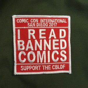 I Read Banned Comics SDCC 2017 Embroidered Patch
