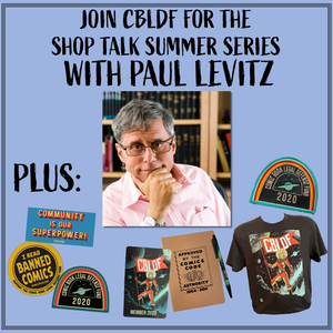 Join CBLDF for Shop Talk with Paul Levitz!