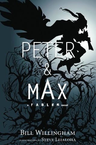Peter & Max: A Fables Novel HC, Signed by Bill Willingham!