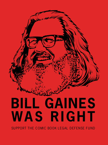 Bill Gaines Was Right T-Shirt