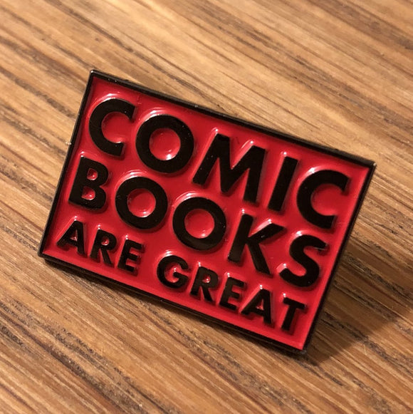 Comics Are Great Enamel Pin