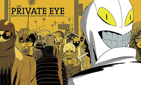Private Eye Deluxe Edition Hardcover, Signed by Brian K. Vaughan!
