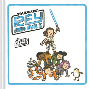 Star Wars: Rey & Pals HC, signed by Jeffrey Brown!