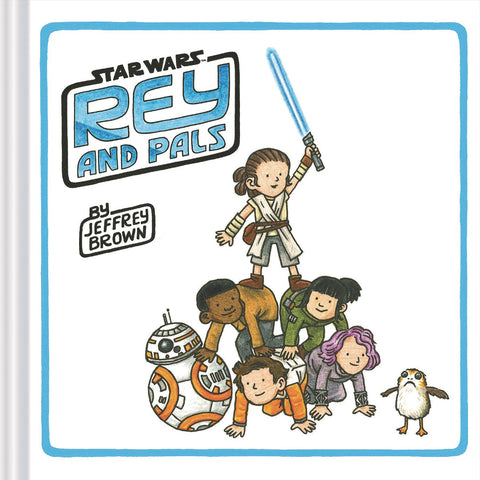 Star Wars: Rey & Pals HC, PERSONALIZED by Jeffrey Brown!
