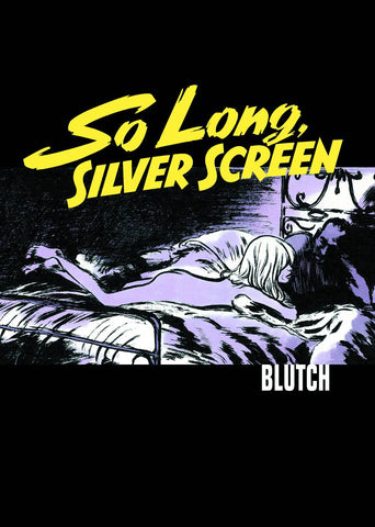 So Long Silver Screen HC, signed by Blutch!
