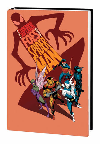 Superior Foes of Spider-Man Omnibus HC, signed by Steve Lieber!