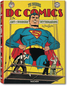 75 Years of DC Comics: The Art of Modern Mythmaking, Signed by Paul Levitz!