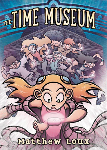 Time Museum Vol 1 TP, signed by Matt Loux!