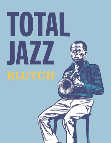 Total Jazz HC, signed by Blutch!