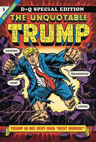 The Unquotable Trump GN, signed by R. Sikoryak!
