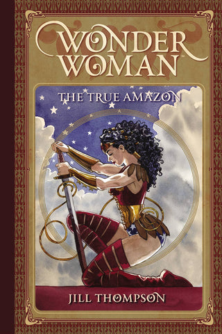 Wonder Woman: The True Amazon HC, signed by Jill Thompson!