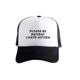 Pkorli Women'S Cap Please Be Patient I Have Autism Letter Printed Unisex Baseball Caps Men'S Summer Mesh Net Trucker Hat-lilogal
