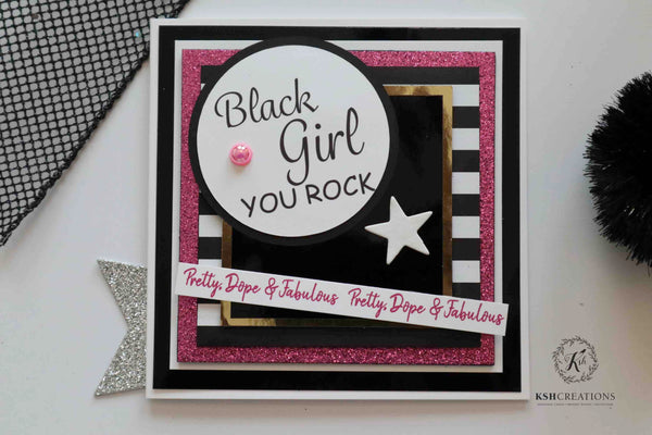 "Handcrafted ""Black Girls Rock"" Card by KSH Creations"