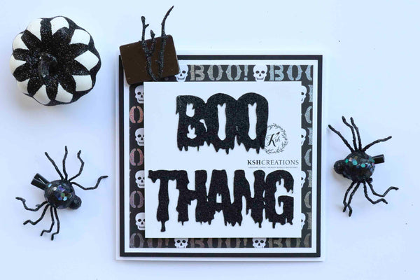 "Handcrafted ""Boo Thang"" Halloween Card"
