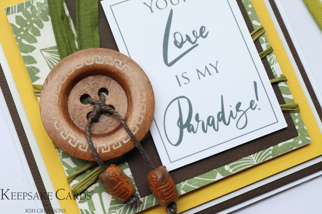 "Handcrafted ""Your Love is my Paradise"" Keepsake Card"