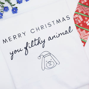 'Merry Christmas you filthy animal' Christmas T-Shirt